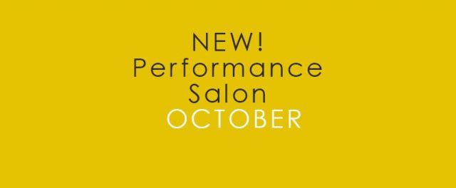 NEW! Performance Salon - October